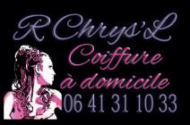 R Chrys'L - Coiffure à domicile 0641311033